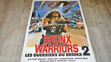 LES GUERRIERS DU BRONX 2 bronx warriors ! affiche cinema