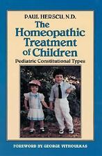 The Homeopathic Treatment of Children: Pediatric Constitutional Types ~ Herscu N
