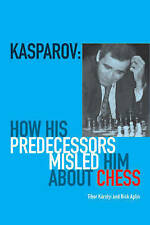 Kasparov: How His Predecessors Misled Him About Chess (Paperback) New Book
