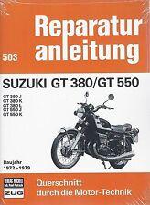 Reparaturhandbuch Suzuki GT 380 & GT 550 72-79