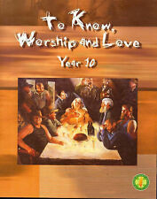To Know Worship and Love: Year 10 by Peter Elliot (2003)