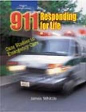 911 Responding for Life: Case studies in Emergency Care-ExLibrary