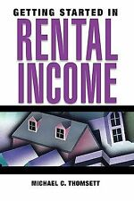 Getting Started in Rental Income by Michael C. Thomsett (2005, Paperback) NEW