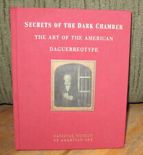 Secrets Of The Dark Chamber Art American Daguerreotype Merry Foresta Hardcover