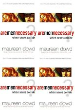 Are Men Necessary : When Sexes Collide by Maureen Dowd New Paperback Free Auship