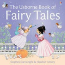 "The Usborne Book of Fairy Tales: ""Cinderella"", ""The St"