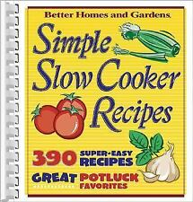 Simple Slow Cooker Recipes (Better Homes & Gardens Cooking)