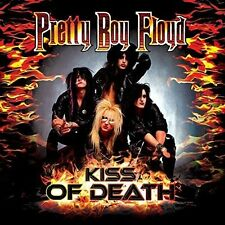 Kiss Of Death - A Tribute To Kiss - Pretty Boy Floyd (2015, CD NEUF)