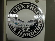 CHROME LIVE FREE RIDE HARDCORE HARLEY decal sticker vinyl CHOPPER TRIKE CUSTOM