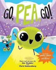 Go, Pea, Go! by Chris Sonnenburg and Joe Moshier (2015, Hardcover)