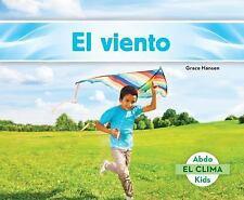 El Clima: El Viento (Wind) by Grace Hansen (2015, Hardcover)