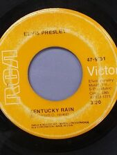 "ELVIS PRESLEY 45 RPM ""Kentucky Rain"" & ""My Little Friend"" G to G+ condition"