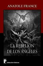 La Rebelion de Los Angeles by Anatole France (2012, Paperback)