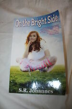 ON THE BRIGHT SIDE by S.R. JOHNANNES~GREAT FOR THE CLASSROOM~CHEAP!
