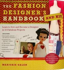 The Fashion Designer's Handbook and Kit : Learn to Sew and Become a Designer...