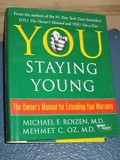 YOU: Staying Young by Mehmet C. Oz HC/DJ (OWNER'S MANUAL)0743292561