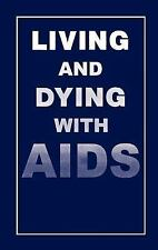 Living and Dying with AIDS (Language of Science)
