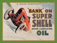 Bank On Super Shell Oil steel sign (og 2015)