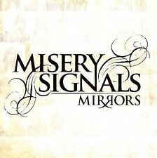 NEW - Mirrors by MISERY SIGNALS