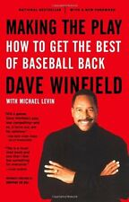 Book - Making the Play : How to Get the Best of Baseball Back by Dave Winfield