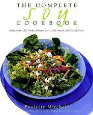 The Complete Soy Cookbook, Mitchell, Paulette, Good Book