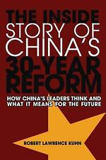 How China's Leaders Think : The Inside Story of China's Reform and What This...