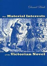The Material Interests of the Victorian Novel (Victorian Literature an-ExLibrary