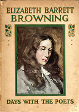 A DAY WITH ELIZABETH BARRET BROWNING - MAY BYRON - DAYS WITH THE POETS SERIES