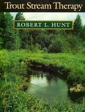 HUNT FISHING CONSERVATION BOOK TROUT STREAM THERAPY RIVER REHABILITATION bargain