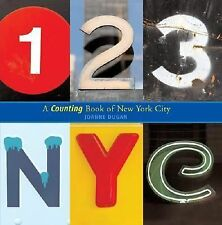 123 NYC A COUNTING BOOK OF NEW YORK CITY by Joanne Dugan NEW book children's