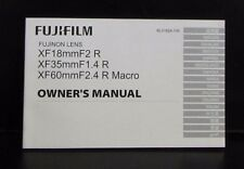 Fujifilm Fujinon Lenses XF 18mm f2 35mm f1.4 60mm f2.4 Macro Owners Manual Guide