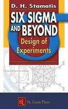 Six Sigma and Beyond: Design of Experiments, Volume V by Stamatis, D.H.