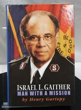 "ISRAEL L. GAITHER ""MAN  WITH  A MISSION""-2006 1st Edition Hardback & Letter"