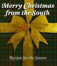Merry Christmas from the South: Recipes for the Season Stone, Michelle Hardcove