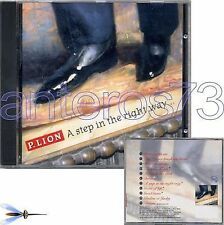 "P. LION ""A STEP IN THE RIGHT WAY"" RARO CD - ITALO DISCO"