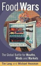 Food Wars: Public Health and the Battle for Mouths Minds and Markets-ExLibrary