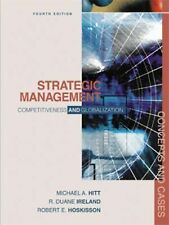 Strategic Management: Competitiveness and Globalization, Concepts and Cases by
