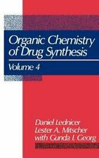Volume 4, The Organic Chemistry of Drug Synthesis-ExLibrary