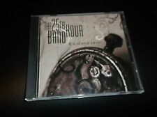 It's About Time by The 25th Hour Band (CD, 2006, The 25th Hour Band)