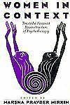 Women in Context: Toward a Feminist Reconstruction of Psychotherapy-ExLibrary