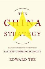The China Strategy: Harnessing the Power of the World's Fastest-Growin-ExLibrary