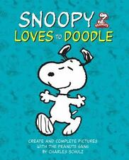 Peanuts: Snoopy Loves to Doodle: Create and Complete Pictures with the Peanuts