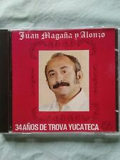 34 Anos de Trova Yucateca Juan Magana Y Alonzo Import from Mexico CD