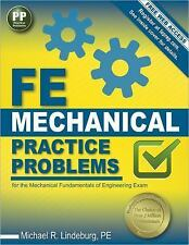 FE Mechanical Practice Problems by PE, Michael R Lindeburg (2014, Paperback)
