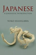Japanese: A Linguistic Introduction, Hasegawa, Yoko, Very Good condition, Book