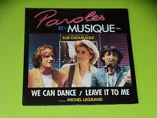 45 tours  - B.O FILM - PAROLE ET MUSIQUE - M.LEGRAND - C. DENEUVE - 1984