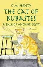The Cat of Bubastes: A Tale of Ancient Egypt (Dover Children's Classics) by Hent