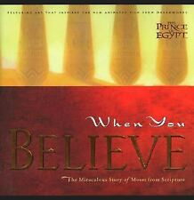 When You Believe: The Miraculous Story of Moses HB Book