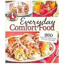 Gooseberry Patch Everyday Comfort Food: 260 Easy homestyle recipes for every wee