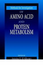 Methods for Investigation of Amino Acid and Protein Metabolis 2 by Antoine E....